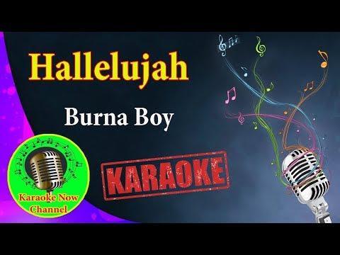 [Karaoke] Hallelujah- Burna Boy- Karaoke Now