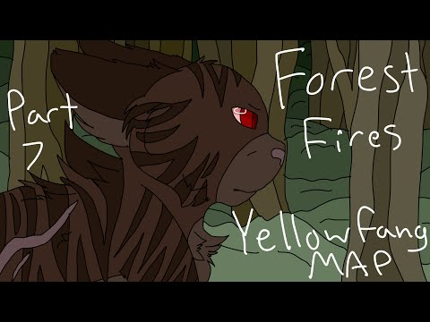 Forest Fires Yellowfang MAP Part 7