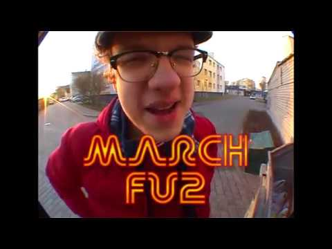 March - FU2 [OFFICIAL VIDEO]