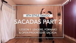 Sacadas Part 2 Lesson 1: Leaders' Forward & Open progressive Sacadas