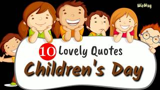 10 Lovely Children's Day Quotes