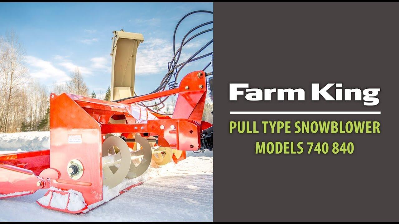 PULL TYPE SNOWBLOWER | FARM KING Models 740 840