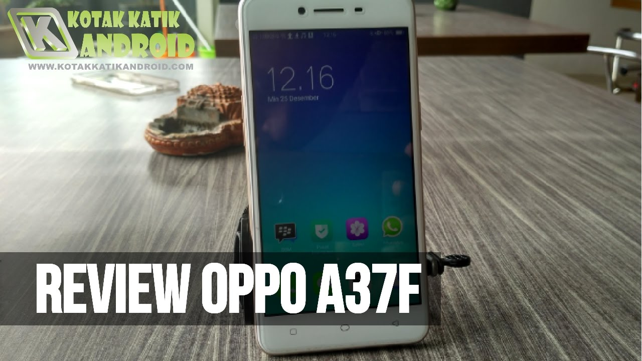 Review Oppo A37f Gold Ram 2 Gb Internal 16 Indonesia Youtube A37 Neo 9 16gb