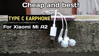 Cheap and best TYPE C Earphone for Xiaomi Mi A2!!