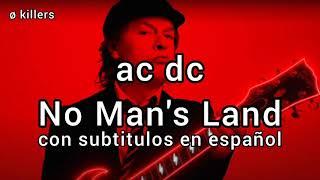 AC/DC No Man's Land/sub español [album power up]
