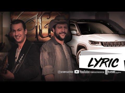 Tony e Gustavo - Empurra o Jeep (LYRIC VIDEOS)