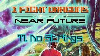 Watch I Fight Dragons No Strings video