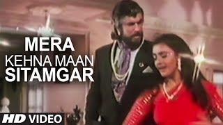 Mera Kehna Maan Sitamgar Full Song | Saugandh | Akshay Kumar, Shanti Priya