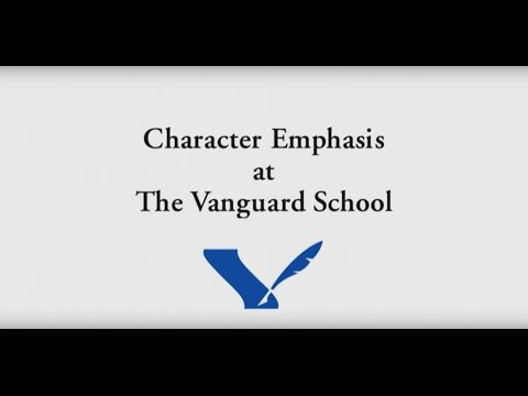 Character Emphasis at The Vanguard School