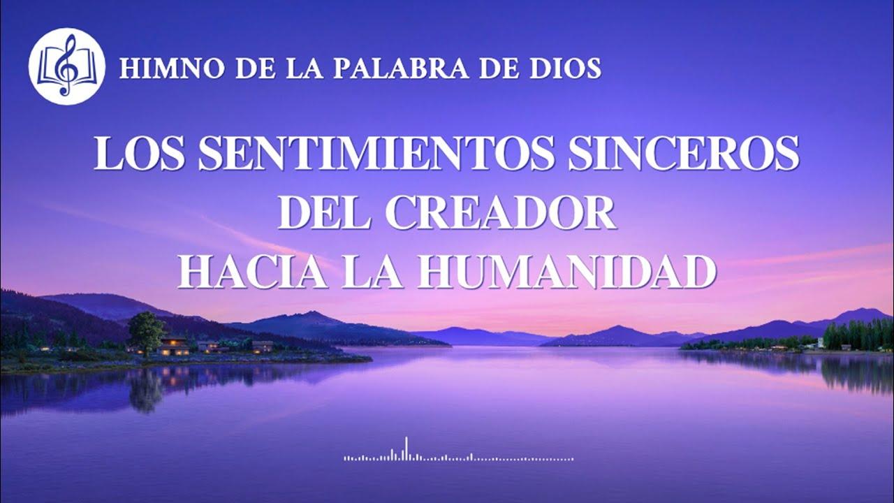 Himno cristiano   Los sentimientos sinceros del Creador hacia la humanidad