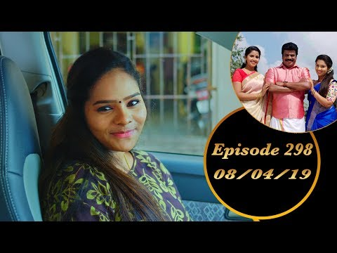 Kalyana Veedu | Tamil Serial | Episode 298 | 08/04/19 |Sun Tv |Thiru Tv