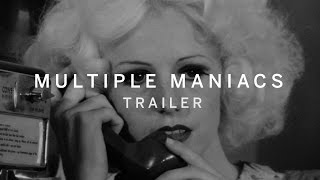 MULTIPLE MANIACS Trailer | New Release 2016