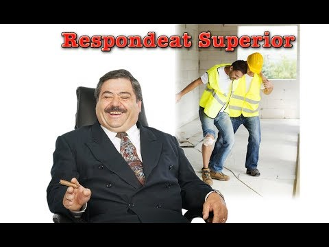 """The law of """"respondeat Superior"""" in personal injury cases"""