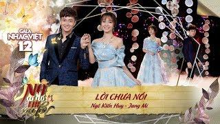 Lời Chưa Nói - Ngô Kiến Huy, Jang Mi | Gala Nhạc Việt 12 (Official)