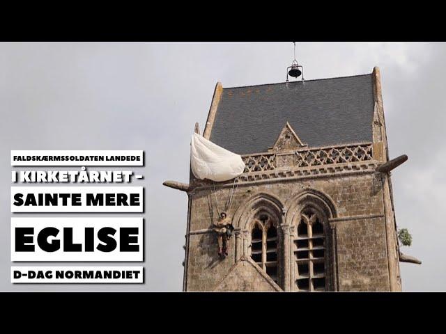 Faldskærmssoldaten landede i kirketårnet, Sainte Mere Eglise, D-dag, Normandiet