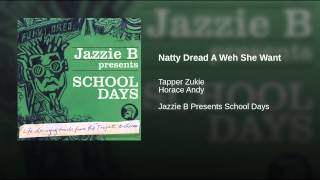 "Natty Dread A Weh She Want (12"" Mix)"