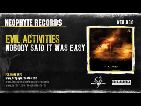 Evil Activities - Nobody Said It Was Easy (NEO036) (2008)