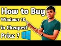 How to Buy Windows 10 in Cheapest Price? | Malware in Pirated Windows 10 | Buy Original Version
