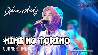 Download lagu JIHAN AUDY - KIMI NO TORIKO | SUMMER TIME - NEW PALLAPA