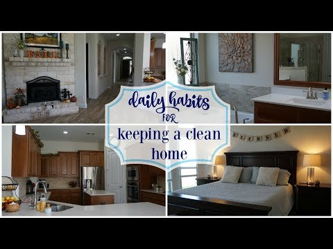 DAILY HABITS FOR KEEPING A CLEAN HOME!