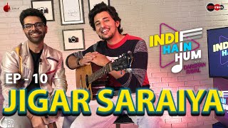 Indie Hain Hum with Darshan Raval | Ep 10 - Jigar Saraiya | Red Indies | Indie Music Label | Red FM