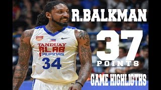 Renaldo Balkman 37 points Game Highlights on Alab Pilipinas Vs. Mono Vampire Game 2 (April 25, 2018)