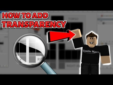 How To Add Transparency Show Skin On A Roblox Shirt Pants 2017