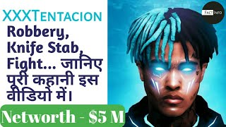 XXXTentacion Biography in Hindi | Unknown Facts about XXXTentacion in Hindi | Must Watch