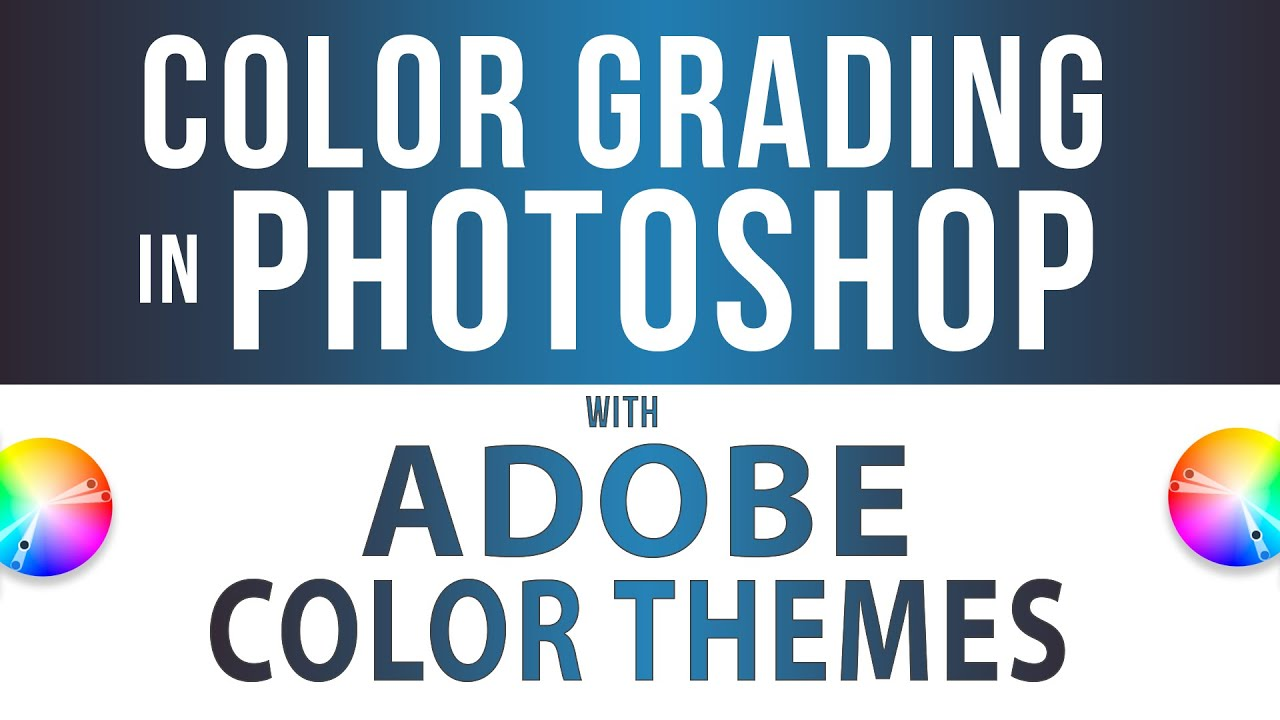 How to Use Adobe Color Themes in Photoshop for Color Grading with Gradient Maps