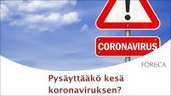 Pysäyttääkö kesä koronaviruksen?