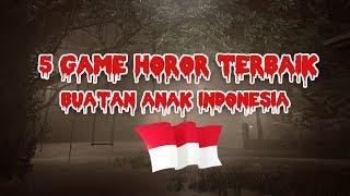 TOP 5 GAME HOROR BUATAN ANAK BANGSA ~ (Spesial 17 Agustus)