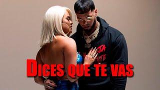 Karol G Anuel AA - Dices Que Te Vas Letra (Lyric)