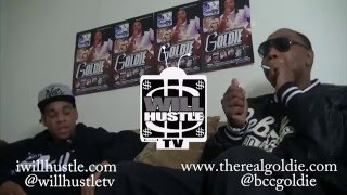 Goldie Interview on Will Hustle TV