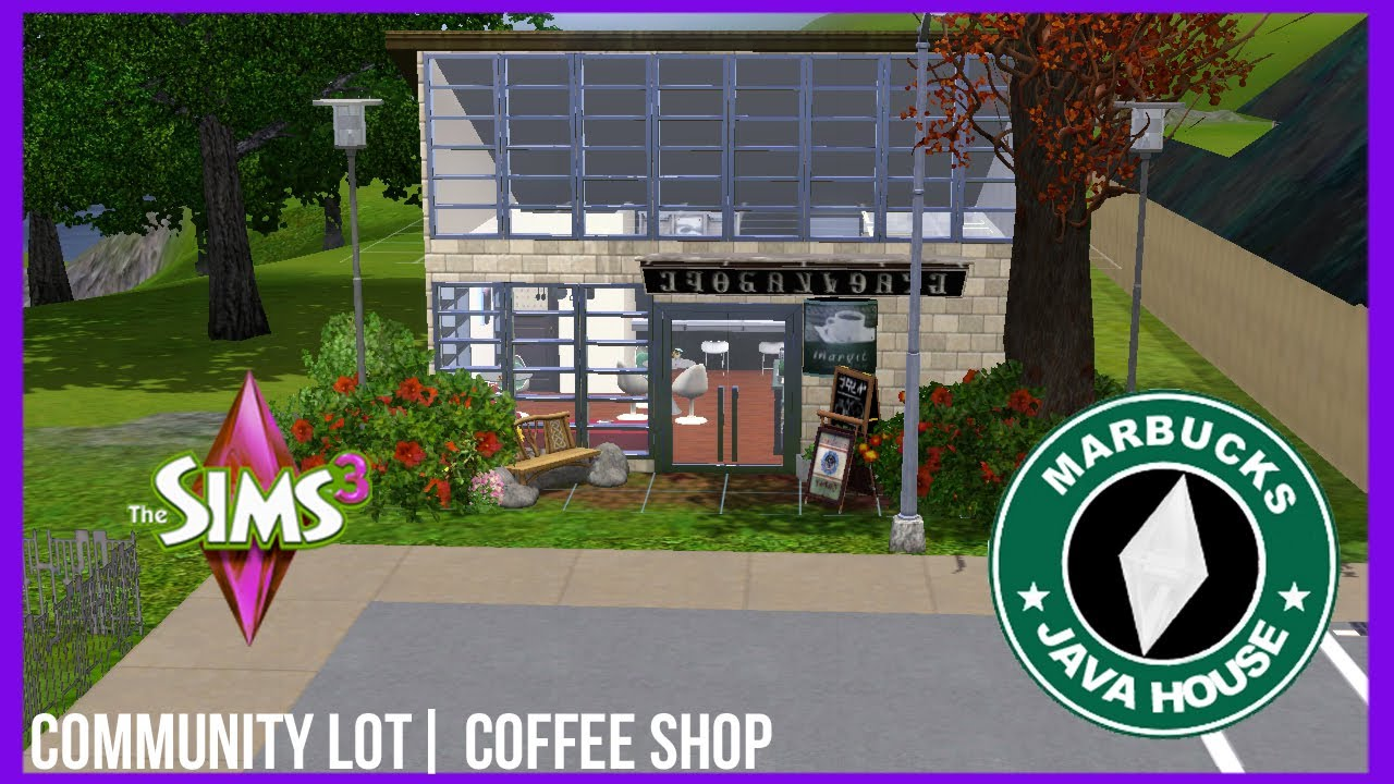 The Sims 3 - Marbucks Java House |Coffee Shop Design