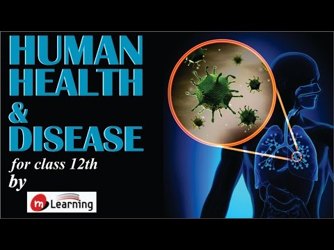 Human health & Disease - 01 For Class 12th and AIPMT thumbnail