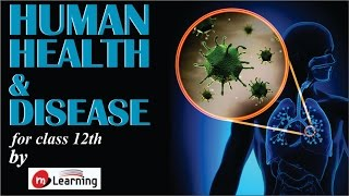 Human Health & Disease for XII Standard and Medical Entrance