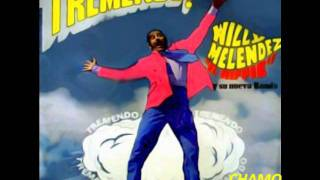 WILLIE MELENDEZ- LA BANDA/CHAMOSALSA