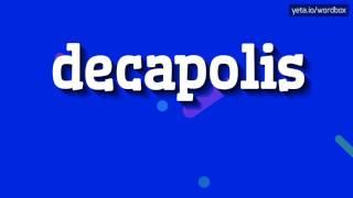 DECAPOLIS - HOW TO PRONOUNCE IT!?