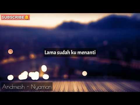 andmesh---nyaman-(-official-video-lirik-)-by-lyric-tv