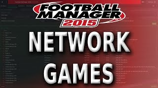 How to set up a Network Game | Football Manager 2015