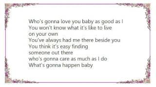 Heart - Who Will You Run To Lyrics