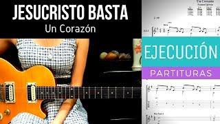 JESUCRISTO BASTA - UN CORAZÓN - GUITARRA ELÉCTRICA 1 COVER - TABLATURA Y ACORDES