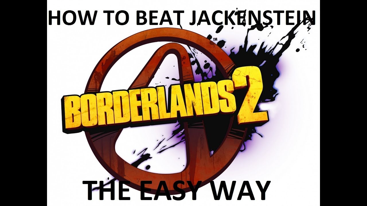 Borderlands 2 where to shoot jackenstein