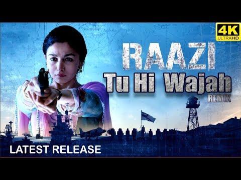Tu hi  Wajah (REMIX)  - Raazi ✔️   Atif Aslam   Shreya Ghoshal   Alia Bhatt   Latest Song