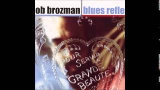 Bob Brozman - Bleus reflex Full album