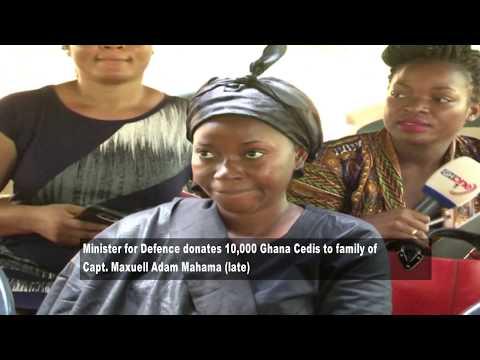 MINISTER FOR DEFENCE DONATES 10,000 GHANA CEDIS TO FAMILY OF CAPTAIN MAXWELL ADAM MAHAMA
