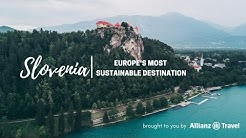 Slovenia - Europe's Most Sustainable Destination
