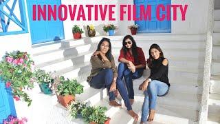 Innovative Film City | Bengaluru | India | 2018