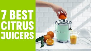 7 Best Citrus Juicer for Daily…