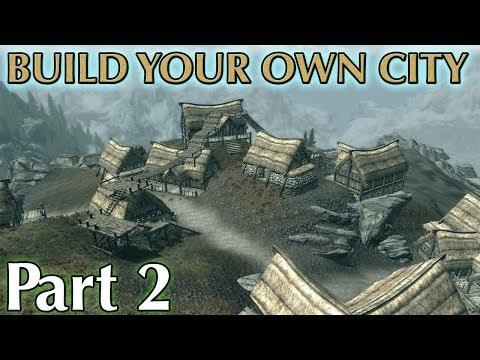 Skyrim Mods: Build Your Own City - Part 2